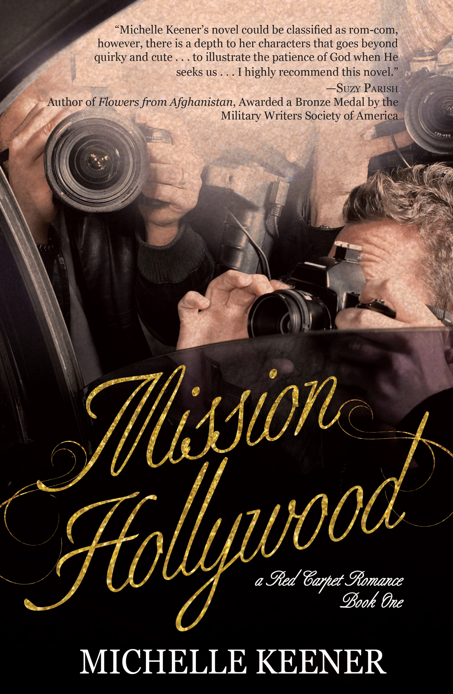 Mission Hollywood by Michelle Keener