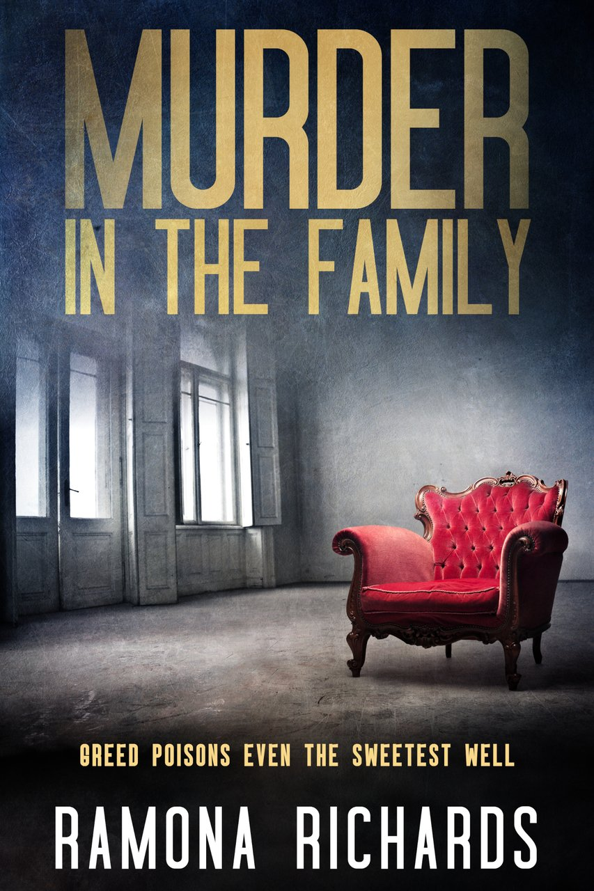 Murder in the Family by Ramona Richards