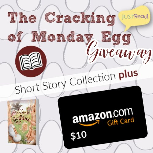 The Cracking of Monday Egg JustRead Giveaway