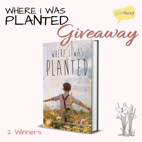 Where I Was Planted JustRead Giveaway