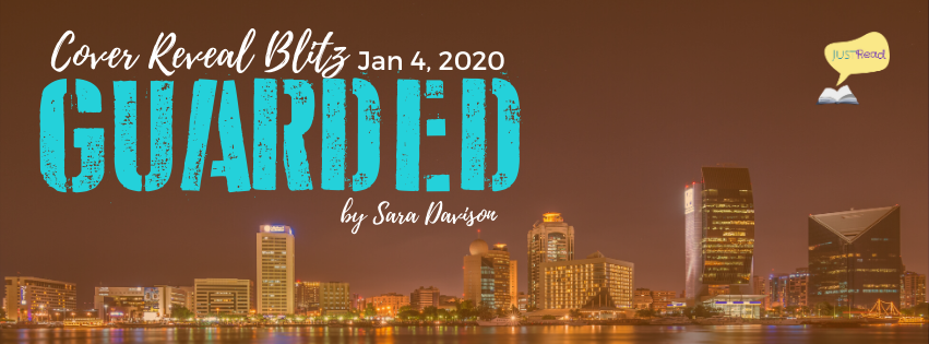 Guarded by Sara Davison JustRead Cover Reveal