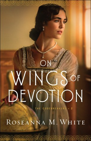 On Wings of Devotion by Roseanna M White