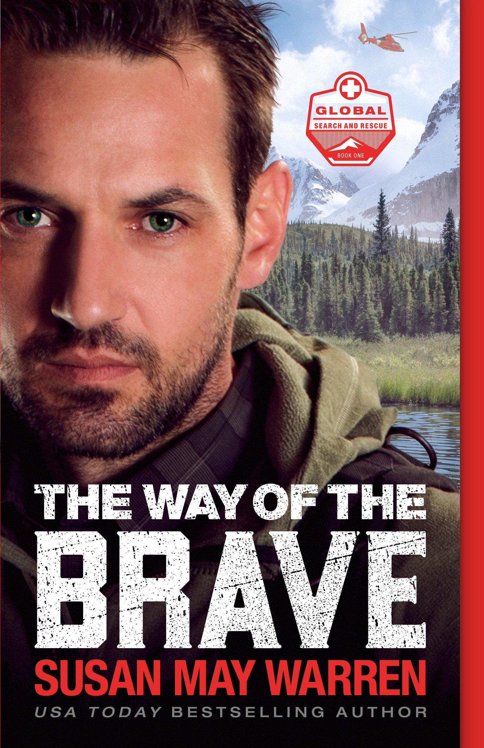 The Way of the Brave by Susan May Warren