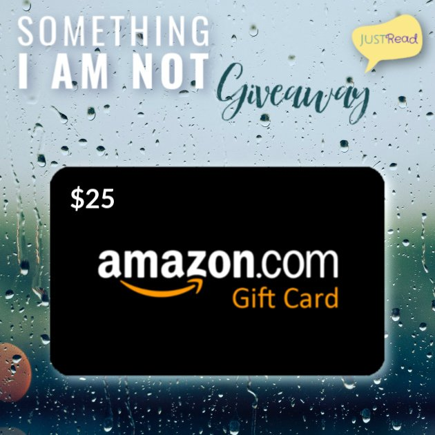 Something I Am Not JustRead Giveaway