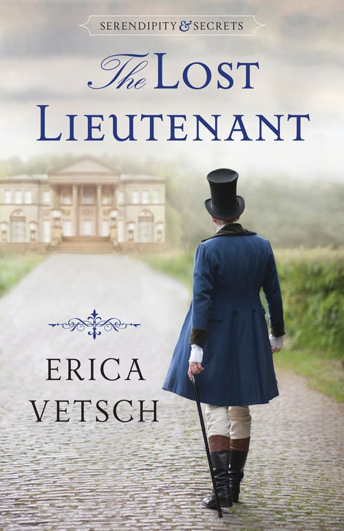 The Lost Lieutenant by Erica Vetsch