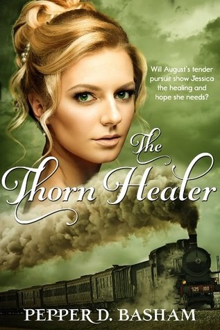 The Thorn Healer by Pepper D. Basham