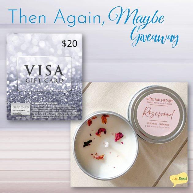 Then Again Maybe JustRead Giveaway