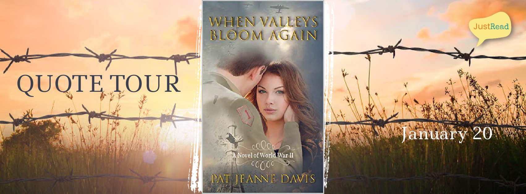 When Valleys Bloom Again JustRead Quote Tour