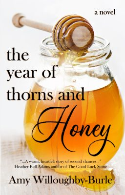 The Year of Thorns and Honey