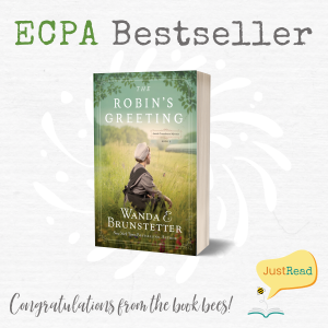 The Robin's Greeting by Wanda E. Brunstetter ECPA Bestseller