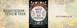 White Wolf and the Ash Princess JustRead Bookstagram + Review Tour