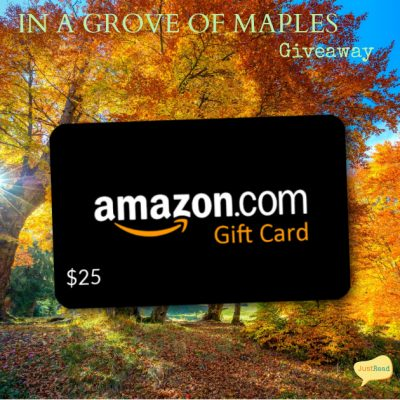 In a Grove of Maples JustRead Giveaway
